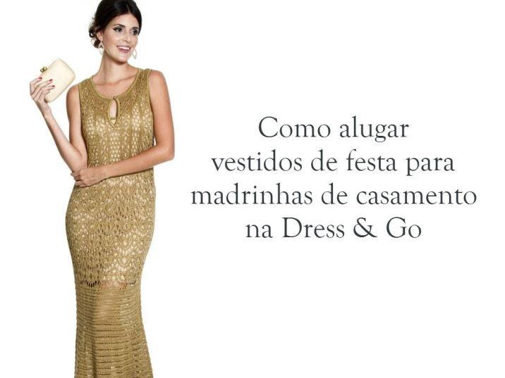 Madrinhas de casamento   Como alugar vestidos de festa na Dress   Go dcf0bfd8de
